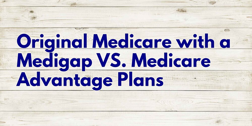 Original Medicare With A Medigap Vs Medicare Advantage -3138